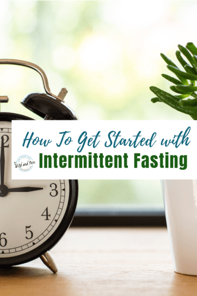 How To Get Started with Intermittent Fasting #Intermittentfasting #if #intermittentfastingketo