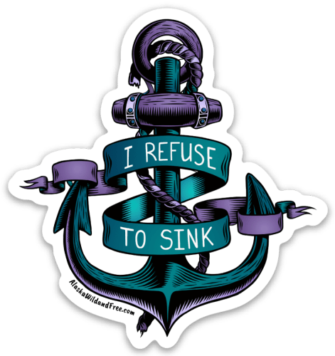 Refuse to Sink Anchor Sticker #anchorsticker #refusetosink #stickers