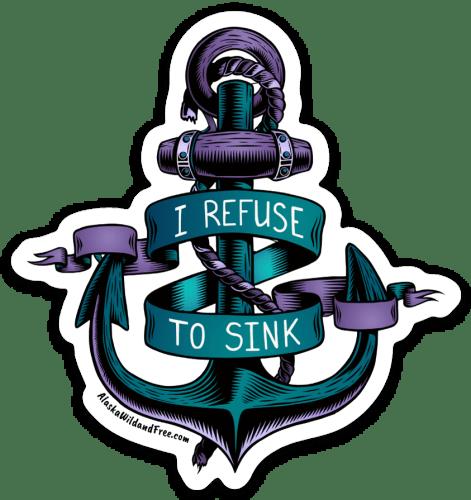 Refuse to Sink Anchor Sticker #anchorsticker #refusetosink #stickers