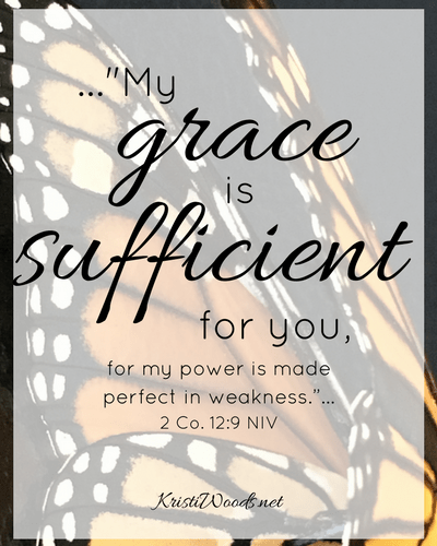 my-grace-is-sufficient-for-you-for-my-power-is-made-perfect-in-weakness-2