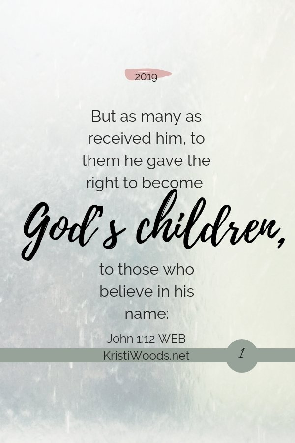 God's Children, John 1:12 written out