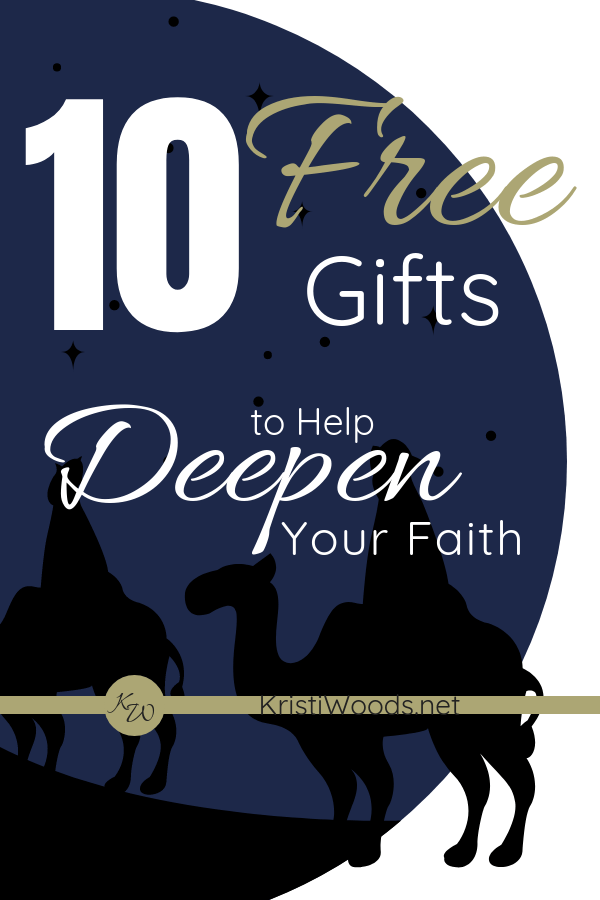 10 Free Gifts to Help Deepen Your Faith