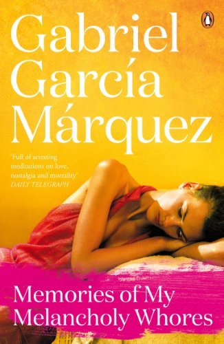 Memories of My Melancholy Whores by Gabriel García Márquez Book Cover