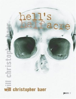 Hell's Half Acre by Will Christopher Baer Book Cover