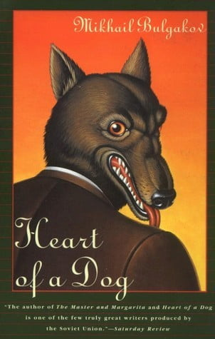Heart of a Dog by Mikhail Bulgakov Book Cover