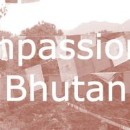 Bhutan Somatic Self-Compassion (dates to be advised)