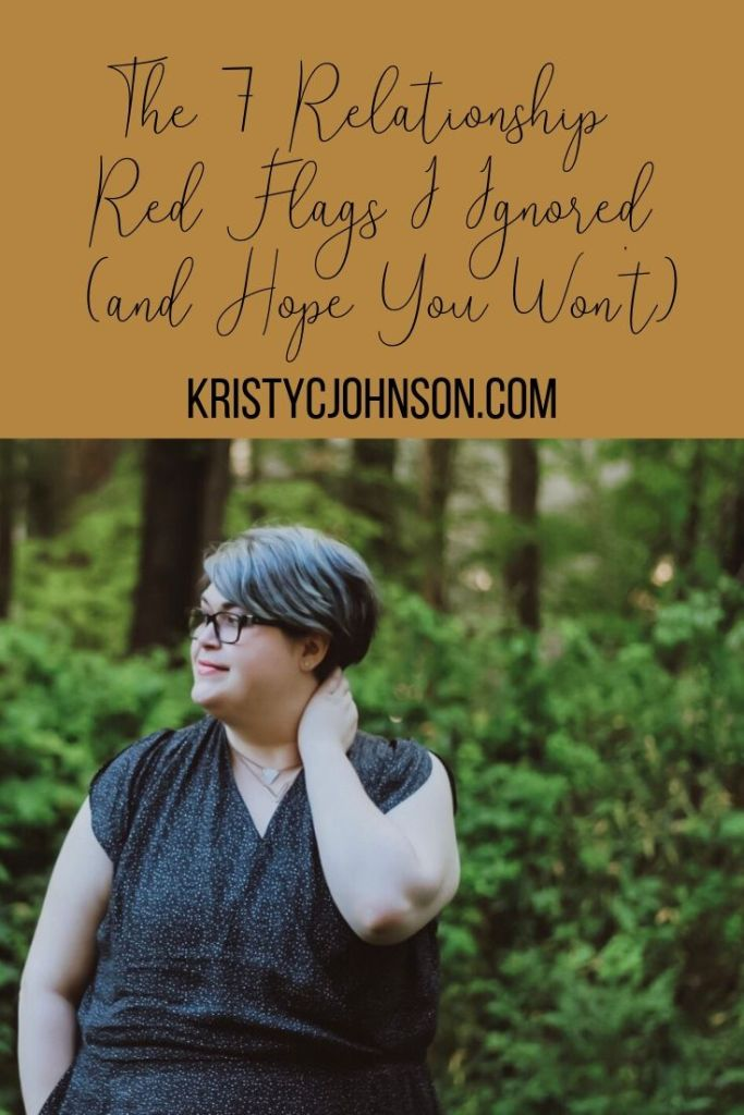 The 7 Relationship Red Flags I Ignored (and Hope You Won't)