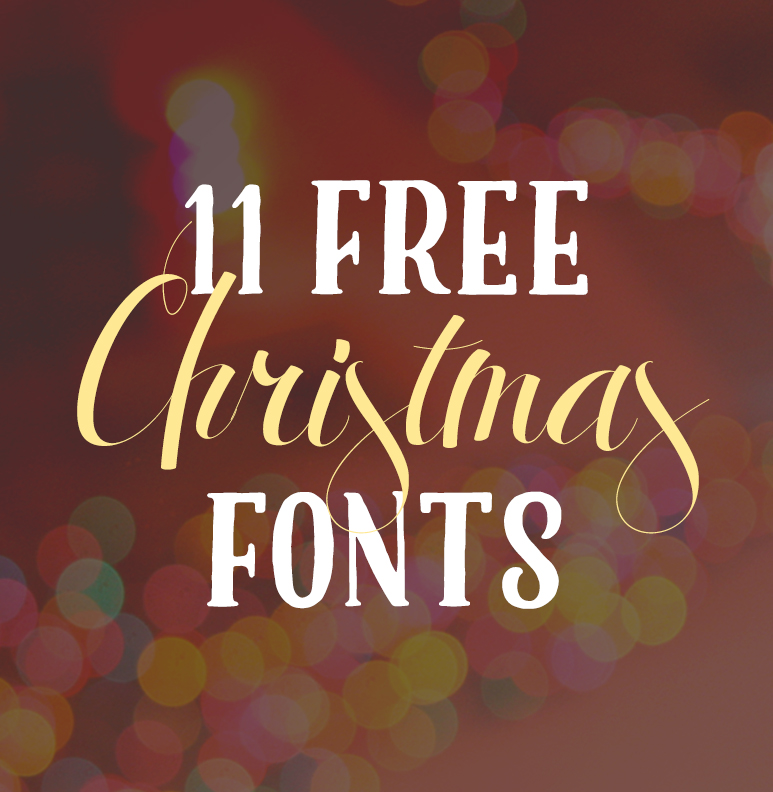 11 Free Christmas Fonts