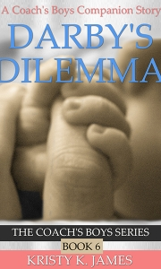 Darby's Dilemma by Kristy K. James