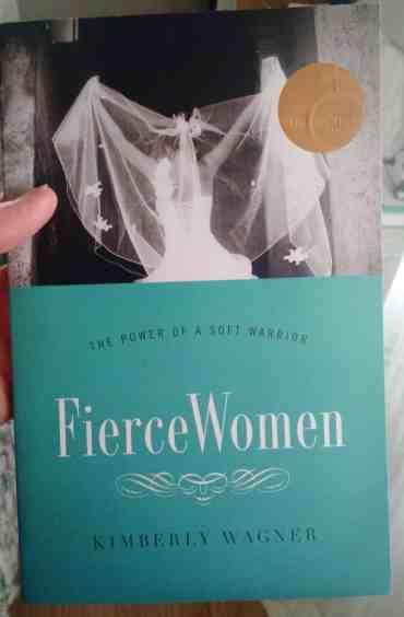 Fierce Women, by Kimberly Wagner