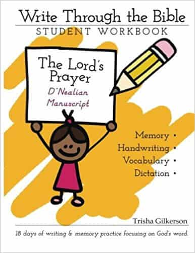 Write Through the Bible {the Lord's Prayer}, by Trisha Gilkerson