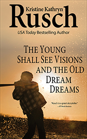 "Free Fiction Monday: ""The Young Shall See Visions and the Old Dream Dreams"""