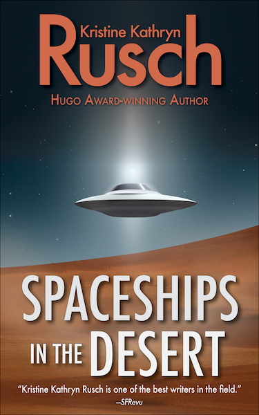 Free Fiction Monday: Spaceships in the Desert