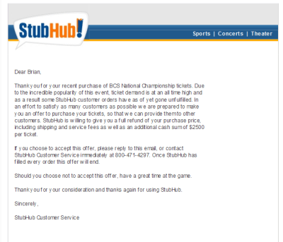 stubhub email offers $2500 for BCS tickets plus refund