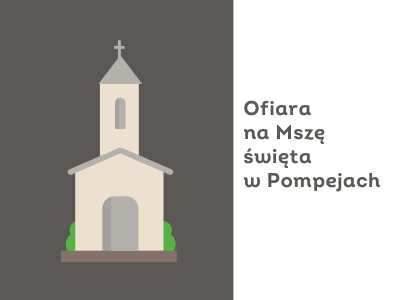 Ofiara na mszę w Pompejach