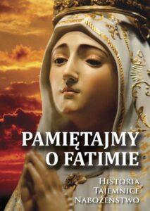 Książka: Pamiętajmy o Fatimie