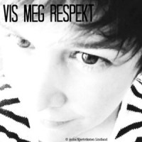Vis meg den respekten jeg fortjener!
