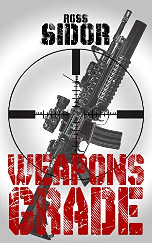 Weapons Grade Ross Sidor Book Review