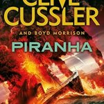 Piranha CLive Cussler Boyd Morrison Review The Oregon Files