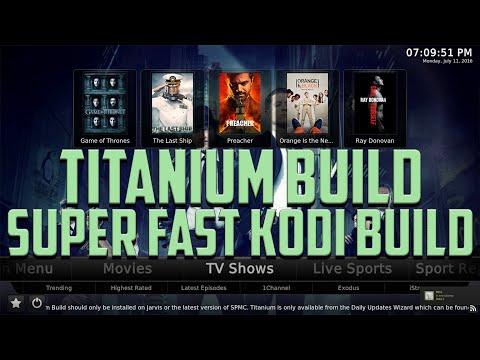 THE TITANIUM BUILD SUPERFAST KODI 2016