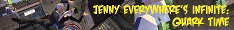 Jenny Everywhere's Infinite:Quark Time