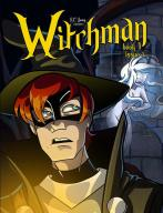 """R.C. Young's """"Witchman"""", premiere issue"""