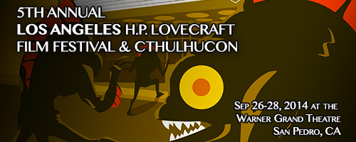 On The Event Horizon: Aaron Vanek, The Lovecraft Film Festival & CthuluCon