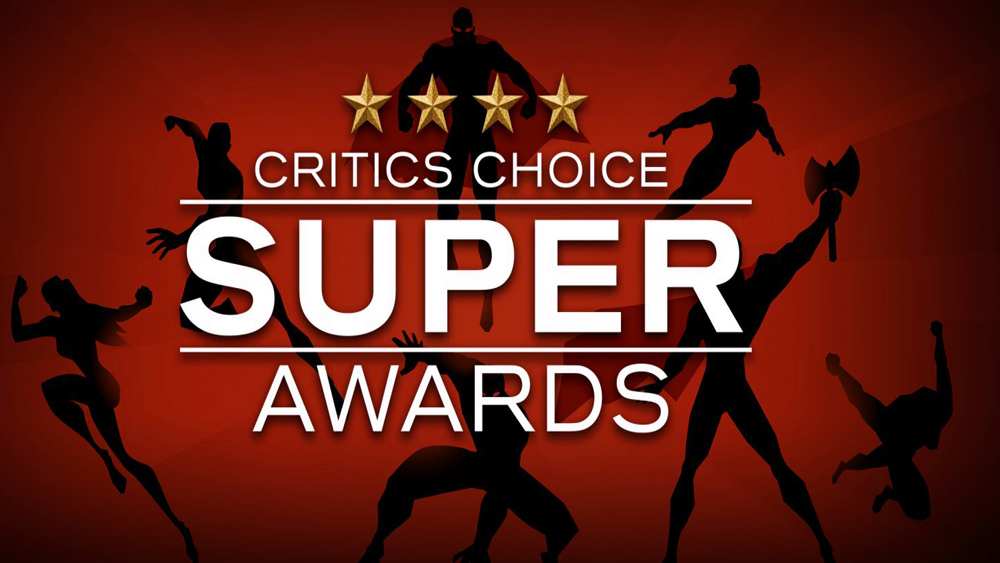 "Nominations Announced for Inaugural ""Critics Choice Super Awards"" Honoring Superhero, SF/F, Horror, Action and Animation Movies and Series"