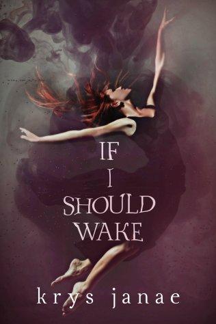 If I Should Wake