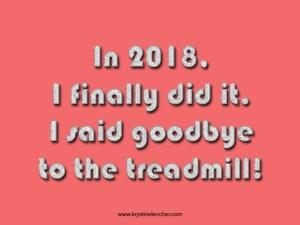 goodbye treadmill