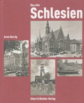 Arno Herzig, Das alte Schlesien, Hamburg 2013