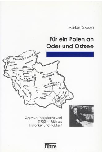 Markus Krzoska, Für ein Polen an der Oder und Ostsee