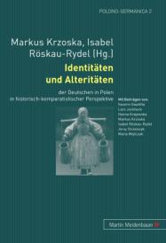 Markus Krzoska, Isabel Röskau-Rydel (Hg.), Identitäten und Alteritäten