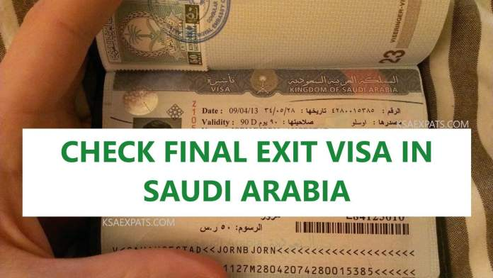 CHECK FINAL EXIT VISA IN SAUDI ARABIA, KSA, FINAL EXIT, KHUROOJ NIHAI