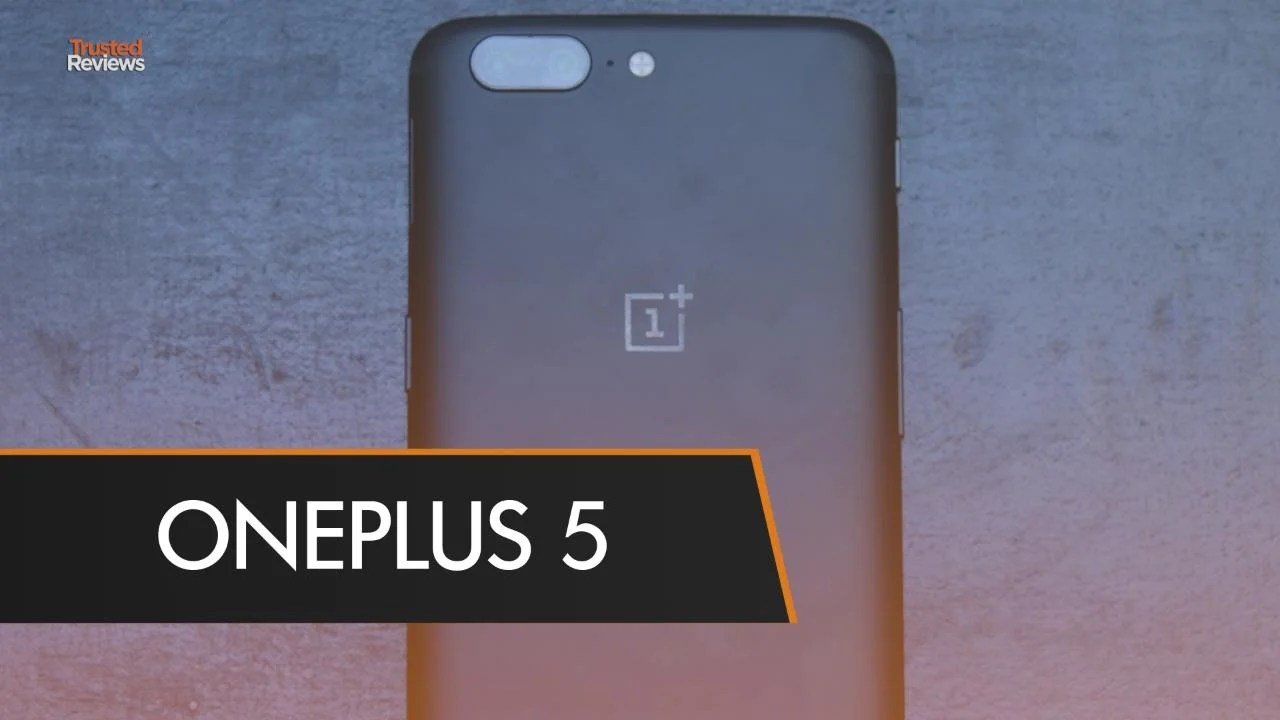OnePlus 5 review Discontinued and replaced but still good