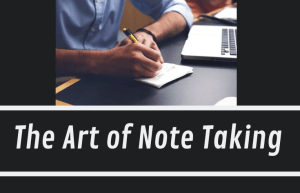 The Art of Effective Note Taking