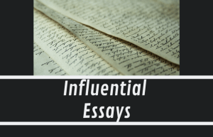 Most Influential Essay You've Ever Read?