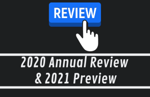 2020 Annual Review & 2021 Preview