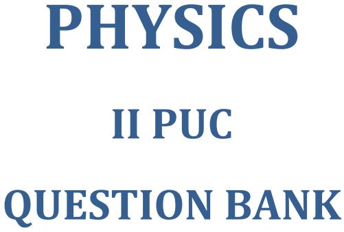 Karnataka 2nd PUC Physics Question Bank with Answers