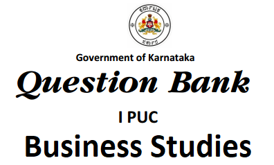 Karnataka 1st PUC Business Studies Question Bank with Answers