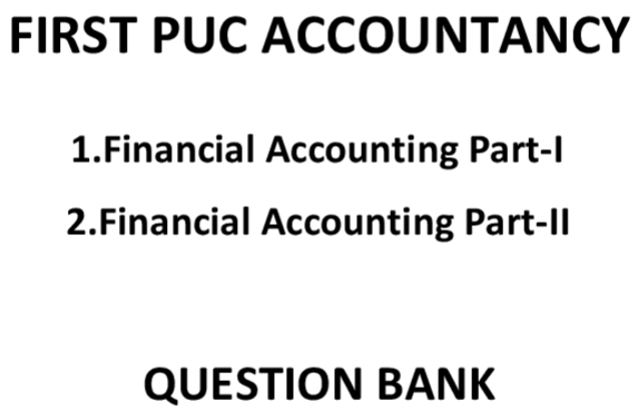 Karnataka 1st PUC Accountancy Question Bank with Answers