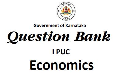 Karnataka 1st PUC Economics Question Bank with Answers