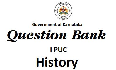 Karnataka 1st PUC History Question Bank with Answers
