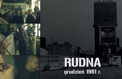 """Film dokumentalny o pacyfikacji strajku w ZG """"Rudna"""""""
