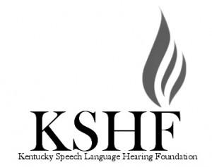 Kentucky Speech-Language-Hearing Association » Foundation