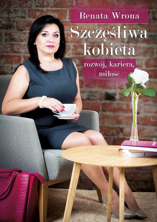 Renata Wrona - Szczęśliwa Kobieta