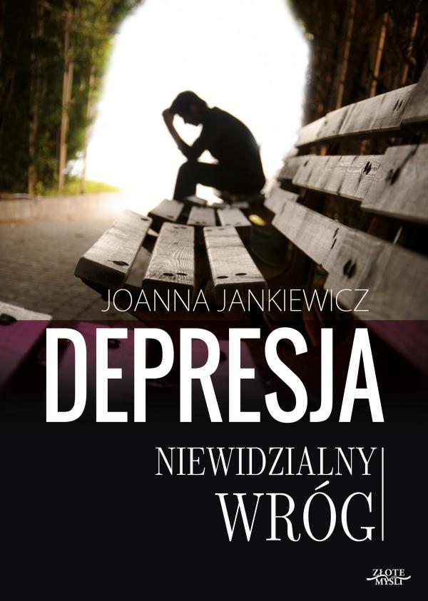 Depresja - Niewidzialny Wróg