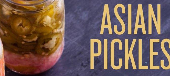 Praise for Asian Pickles
