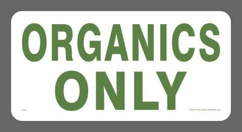ORGANICS ONLY decal