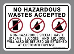 NO HAZARDOUS WASTES ACCEPTED decal
